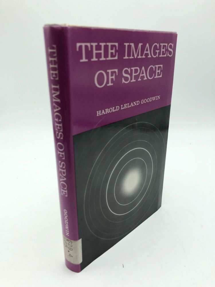 The Images of Space. Harold Leland Goodwin.
