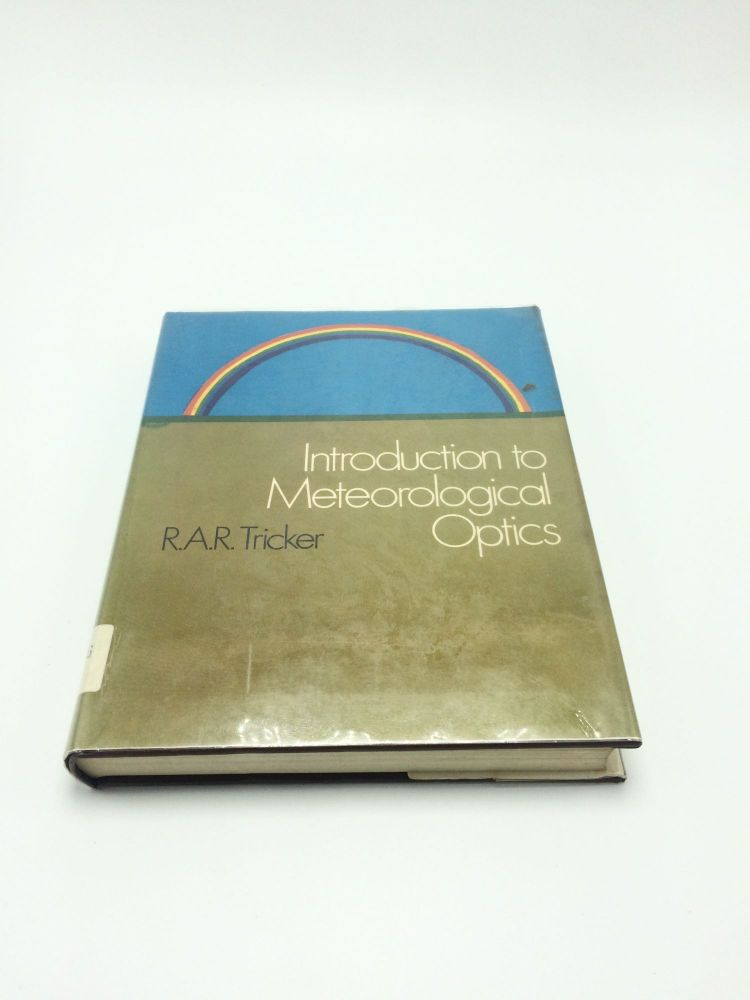 Introduction to Meteorological Optics. R. A. R. Tricker.