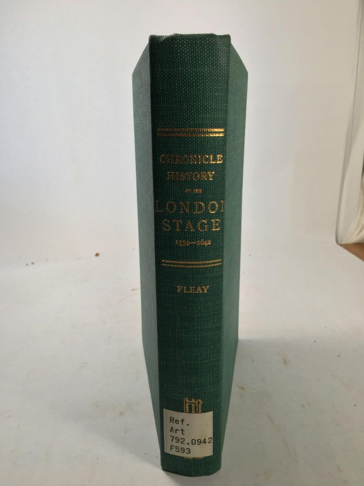 A Chronicle History Of The London Stage 1559-1642. Frederick Gard Fleahy.