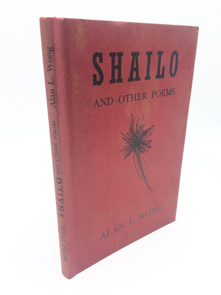 Shailo And Other Poems. Alan L. Wong.