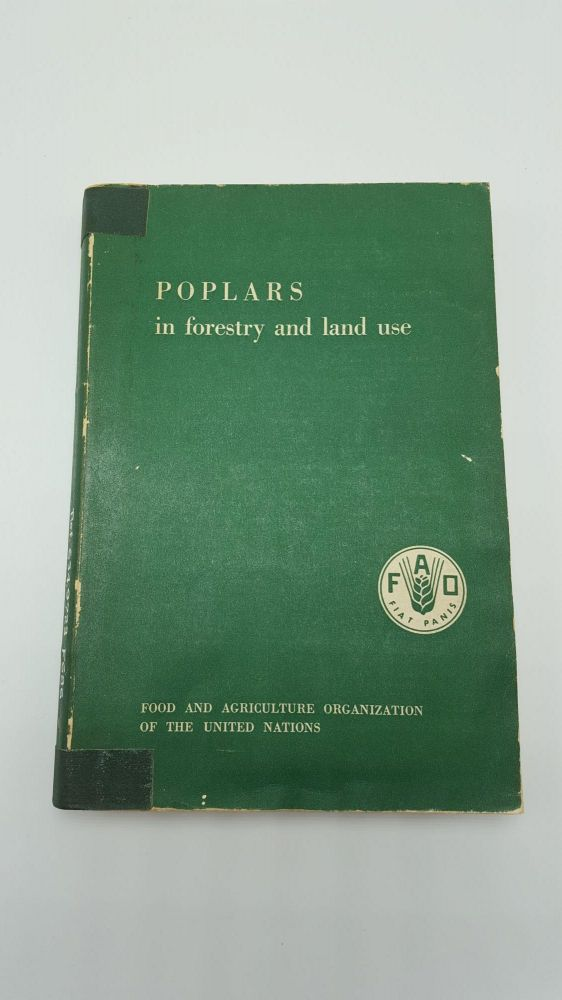 Poplars in Forestry and Land Use. Food, Agriculture Organization of the United Nations.