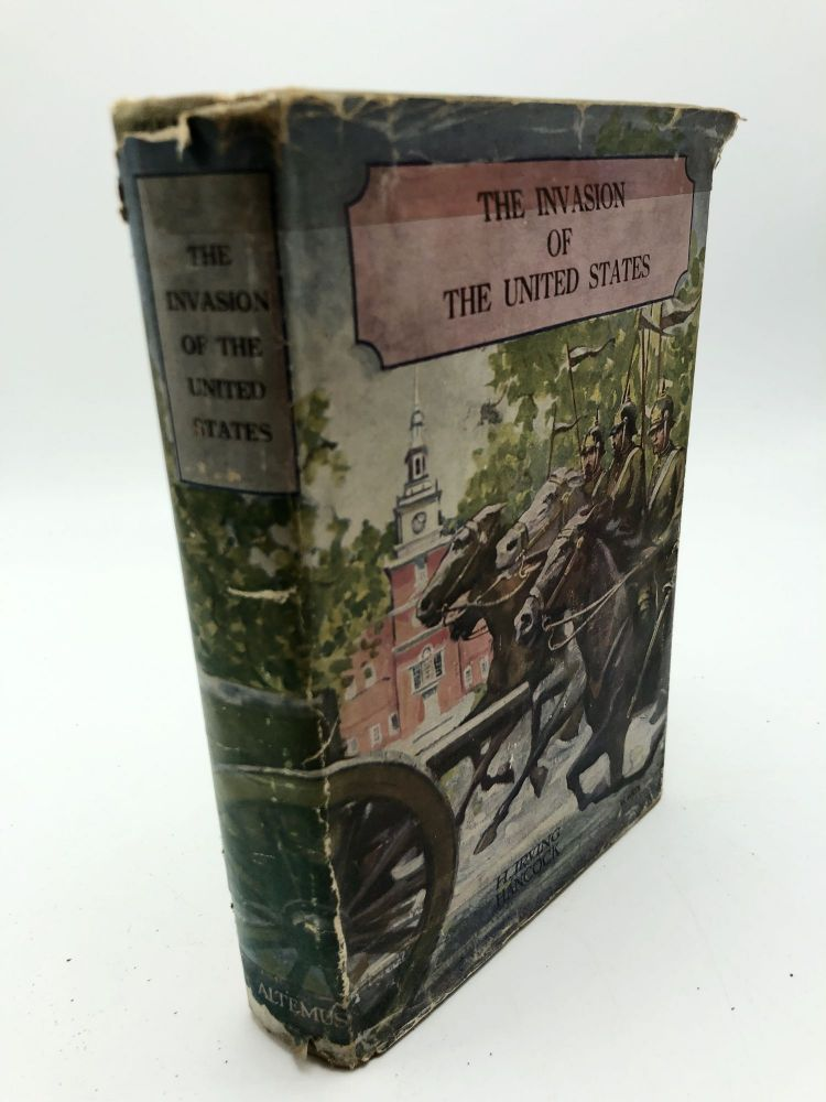 The Invasion of the United States: Or, Uncle Sam's Boys at the Capture of Boston. H. Irving Hancock.