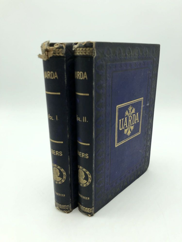Uarda A Romance of Ancient Egypt (2 Volumes Complete). Georg Ebers.