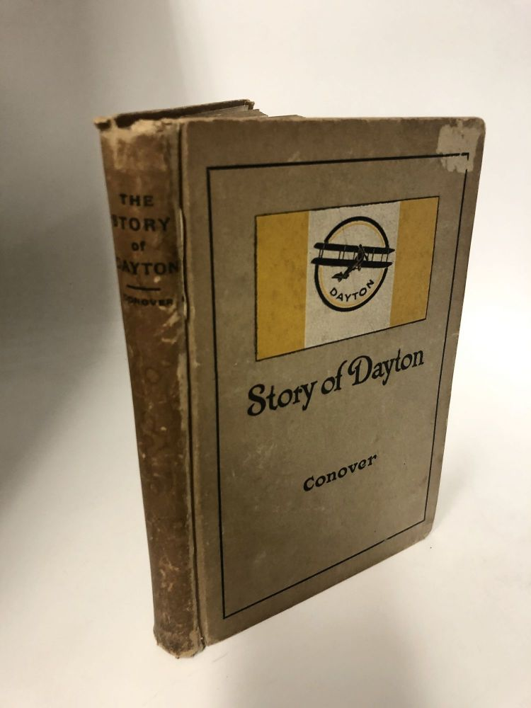 The Story of Dayton. Charlotte Reeve Conover.