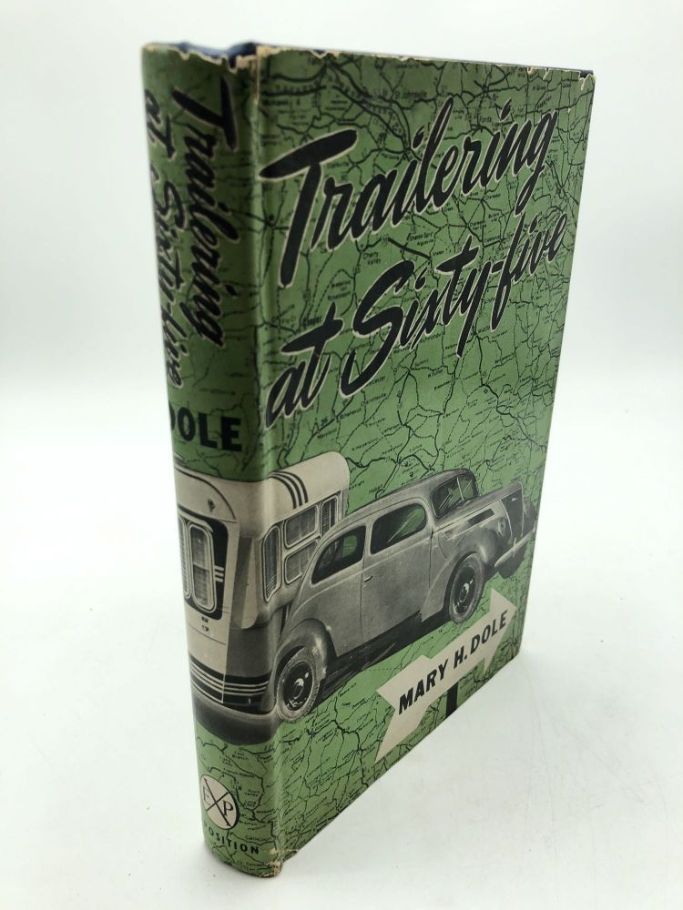 Trailering at Sixty-five. Mary H. Dole.