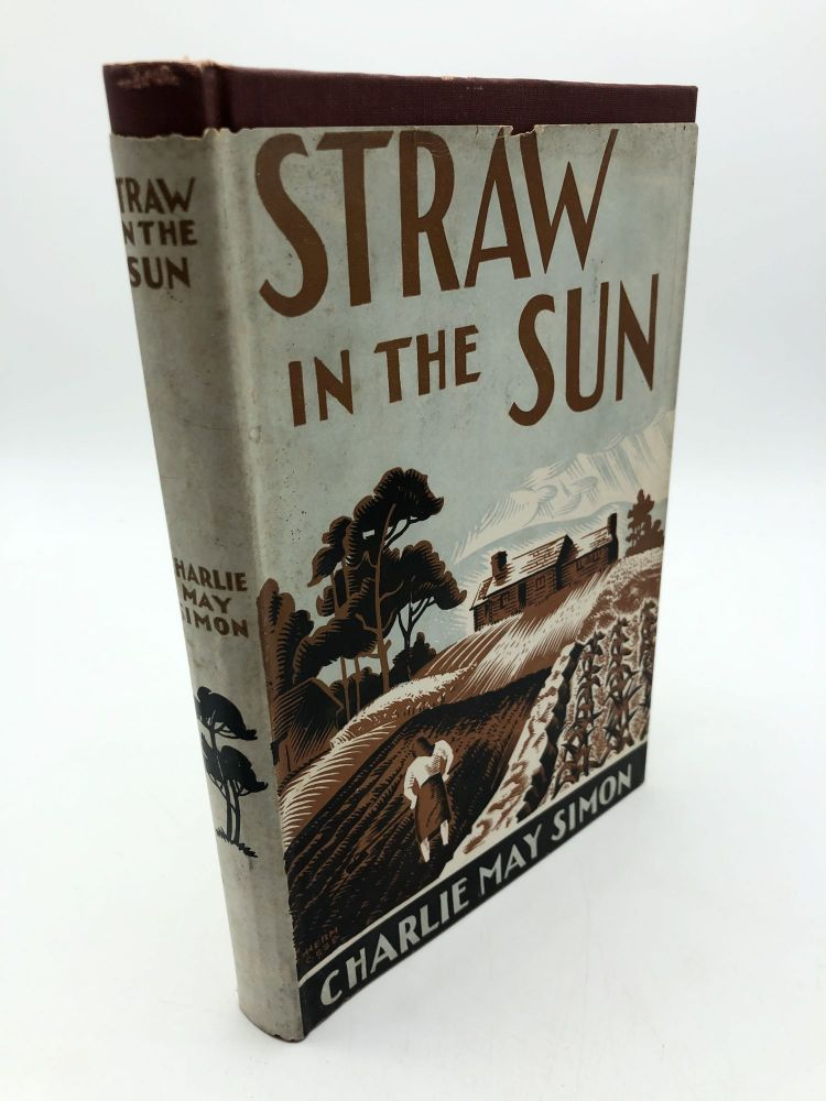 Straw In The Sun. Charlie May Simon.
