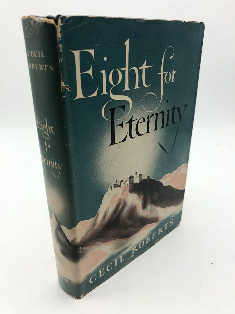 Eight For Eternity. Cecil Roberts.