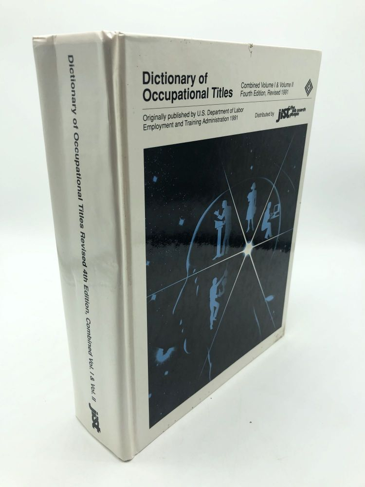Dictionary of Occupational Titles: 2 Volumes in 1. U S. Department of Labor.