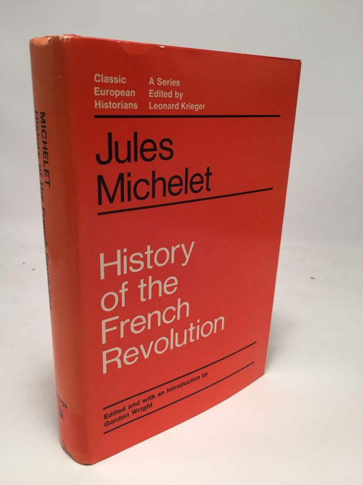 History of the French Revolution. Jules Michelet.