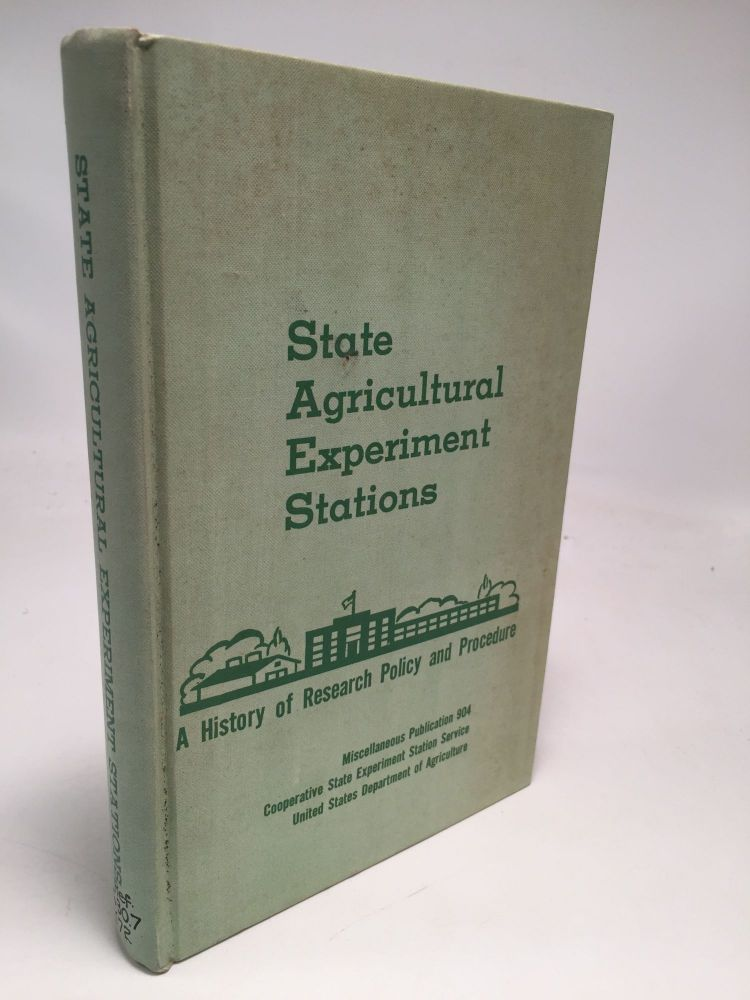 State Agricultural Experiment Stations: A History of Research Policy and Procedure. H. C. Knoblauch.