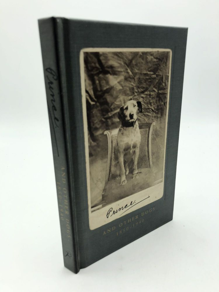 Prince and Other Dogs: 1850-1940