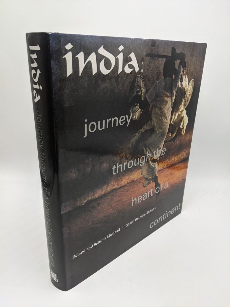 India: Journey Through the Heart of a Continent. Olivier Germain-Thomas.