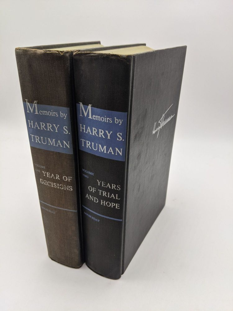 Memoirs (2 Volume Set) Volume One: Year of Decisions; Volume Two: Years of Trial and Hope. Harry Truman.