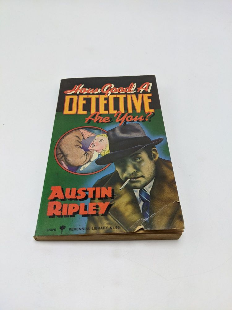 How Good a Detective Are You? Austin Ripley.