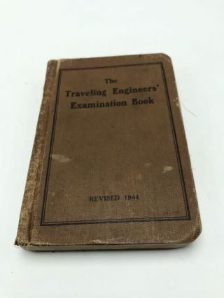 The Traveling Engineers' Association Examination Questions and Answers. Unknown