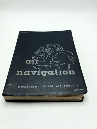 Air Navigation, AF Manual 51-40, Volume One. Department of the Air Force