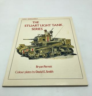 The Stuart Light Tank Series. Bryan Perrett