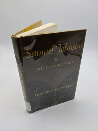 Samuel Johnson and the New Science. Richard B. Schwartz