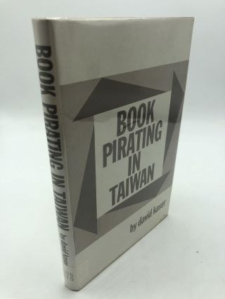 Book Pirating In Taiwan. David Kaser