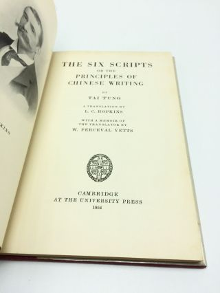 The Six Scripts or the Principles of Chinese Writing