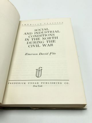 Social and Industrial Conditions in the North During the Civil War
