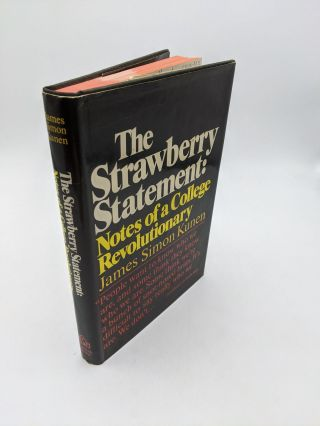 The Strawberry Statement. James Simon Kunen