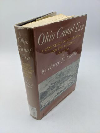 Ohio Canal Era. Harry N. Scheiber