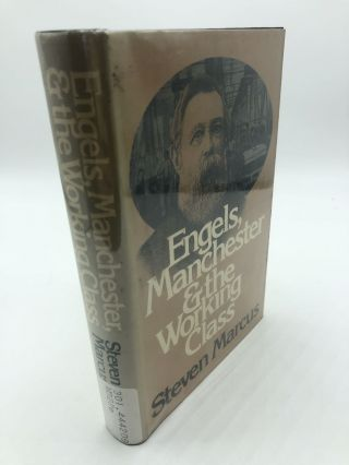 Engels, Manchester & The Working Class. Steven Marcus