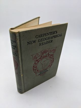 Carpenter's Geographical Reader: South America. Frank G. Carpenter