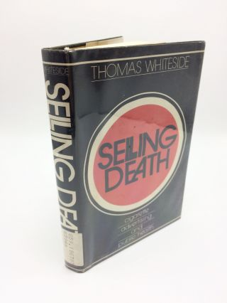 Selling Death. Thomas Whiteside