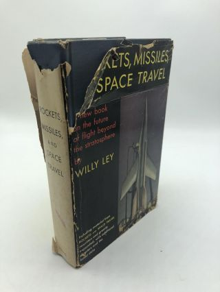 Rockets, Missiles, and Space Travel. Willy Ley