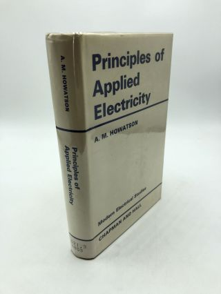 Principles of Applied Electricity. A. M. Howatson