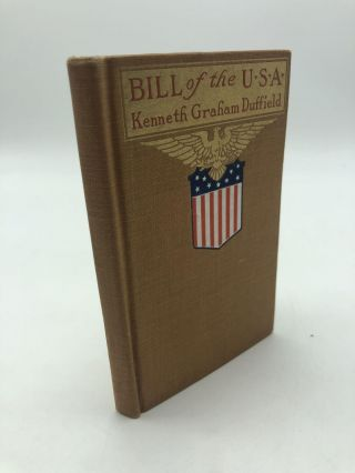 Bill of the U.S.A. Kenneth Graham Duffield