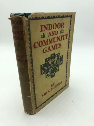 More Indoor And Community Games. Sid G. Hedges