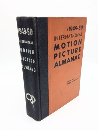 1949-1950 International Motion Picture Almanac. Terry Ramsaye