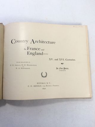 Country Architecture In France And England, XV. and XVI. Centuries