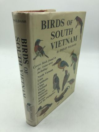 Birds Of South Vietnam. Philip Wildash