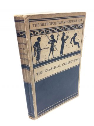Handbook Of The Classical Collection. Gisela M. A. Richter