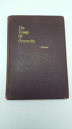 The Treaty Of Greenville. Frazer E. Wilson