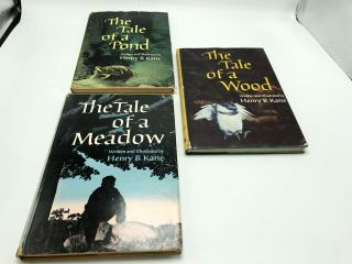 The Tale Of A Wood, Tale Of The Pond, The Tale Of The Meadow (Set of 3). Henry B. Kane