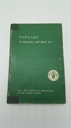Poplars in Forestry and Land Use. Food, Agriculture Organization of the United Nations