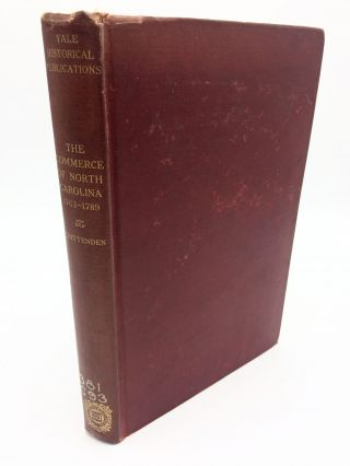 The Commerce Of North Carolina. Charles Christopher Crittenden