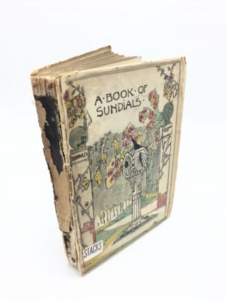 The Book of Old Sundials & Their Mottoes. Warrington Hogg Alfred Rawlings