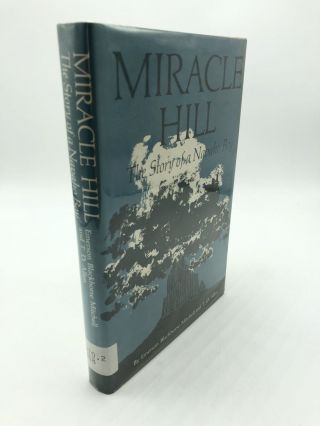Miracle Hill: The Story of a Navaho Boy. T. D. Allen Emerson Blackhorse Mitchell