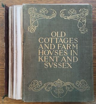 Old Cottages and Farm Houses in Kent and Sussex -- association copy, gifted from Princess Louise, Duchess of Argyll to John Seymour Lucas