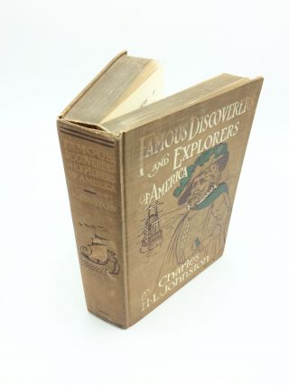 Famous Discoverers and Explorers of America. Charles H. L. Johnston