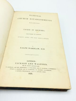National Church Establishments Examined: A Course of Lectures, Delivered in London During April and May 1839