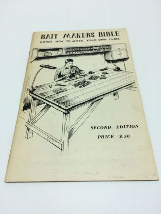 Bait Makers Bible Here's How To Make Your Own Lures. Grover W. Vellequette
