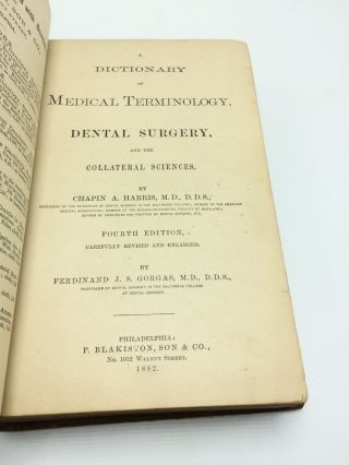 A Dictionary of Medical Terminology, Dental Surgery, and the Collateral Sciences, fourth edition, carefully revised and enlarged