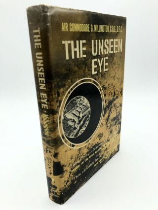 The Unseen Eye. Air Commodore G. Millington